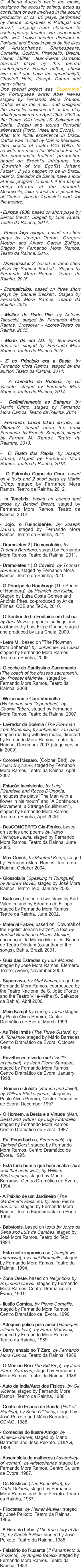Carlos wrote the music, designed